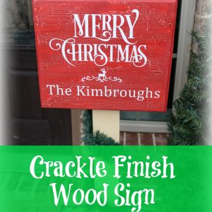 Crackle Finish Sign